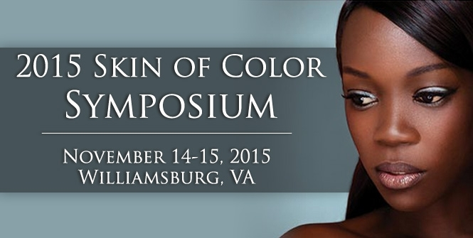 From Bench to Bedside: 2015 Skin of Color Symposium